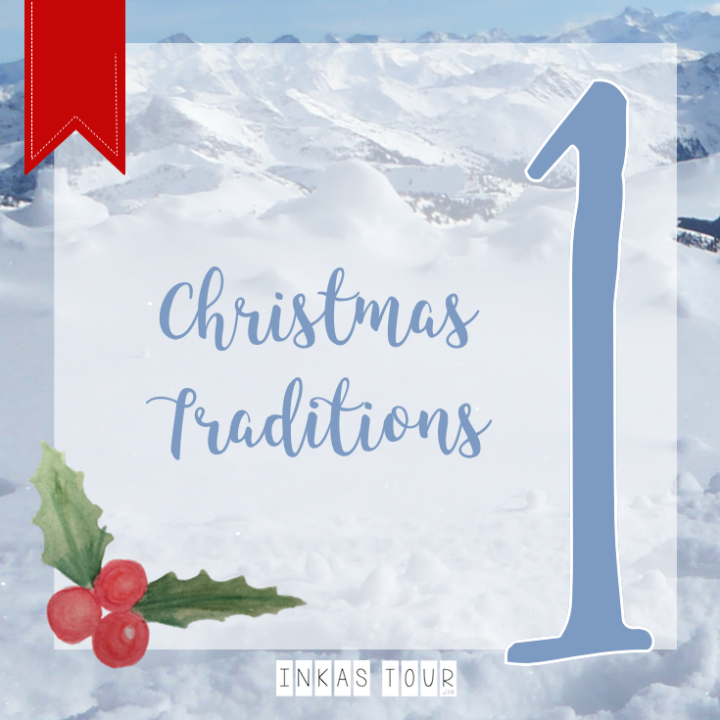 Advents Calendar Around the World / Customs and Traditions - December 1