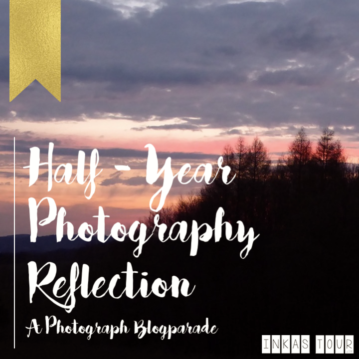 Half Year Photography Reflection - Photoparade