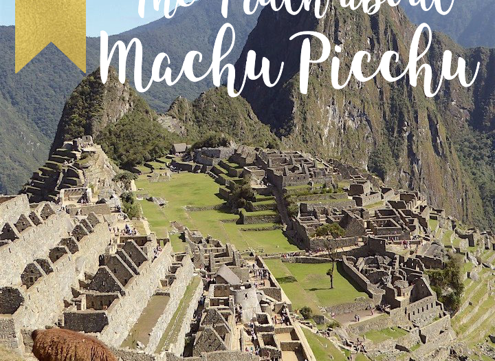 The truth about Machu Picchu and how to still love it.