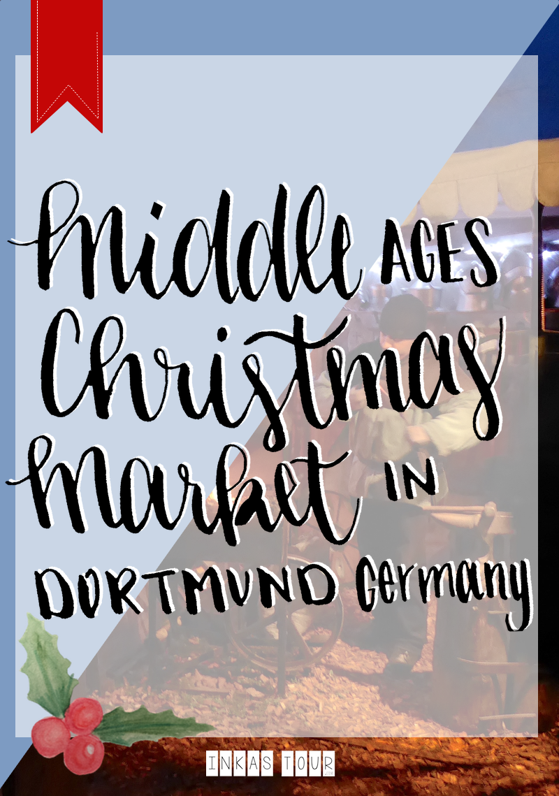 Middle Ages Christmas Market Dortmund Fredenbaumpark Christmas Advents Calender Customs and Traditions Inkas Tour Travelblog Baking Blog Food around the World head