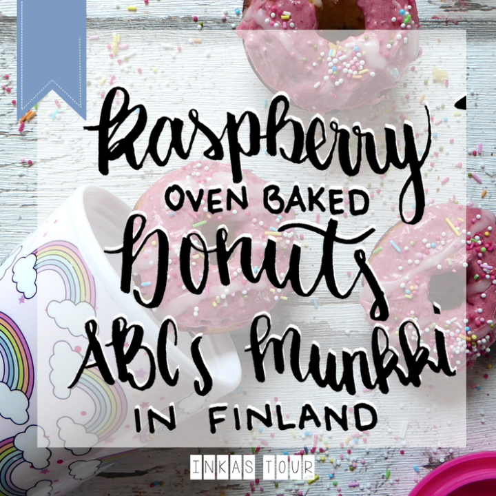 The connection between ABC & Donuts in Finland ? + Raspberry Oven Donut Recipe