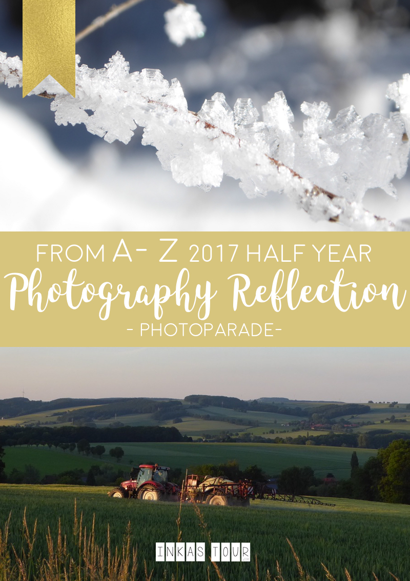 Inkas Tour | 2017 Half-Year Photography Reflection from A-Z in Adjectives.
