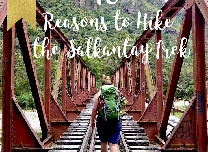 10 Reason to Hike the Salkantay Trek to Machu Picchu