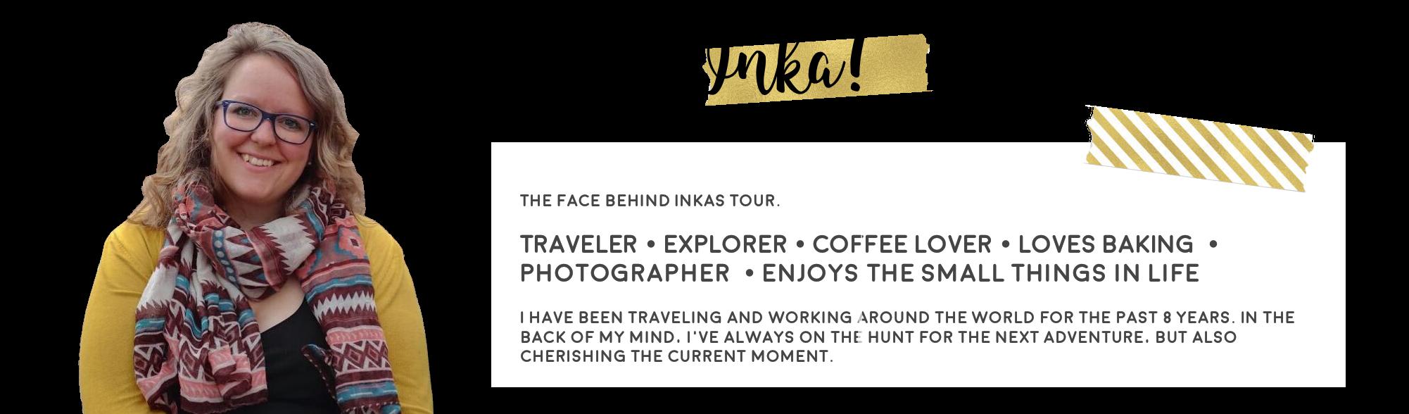 inkas tour about me