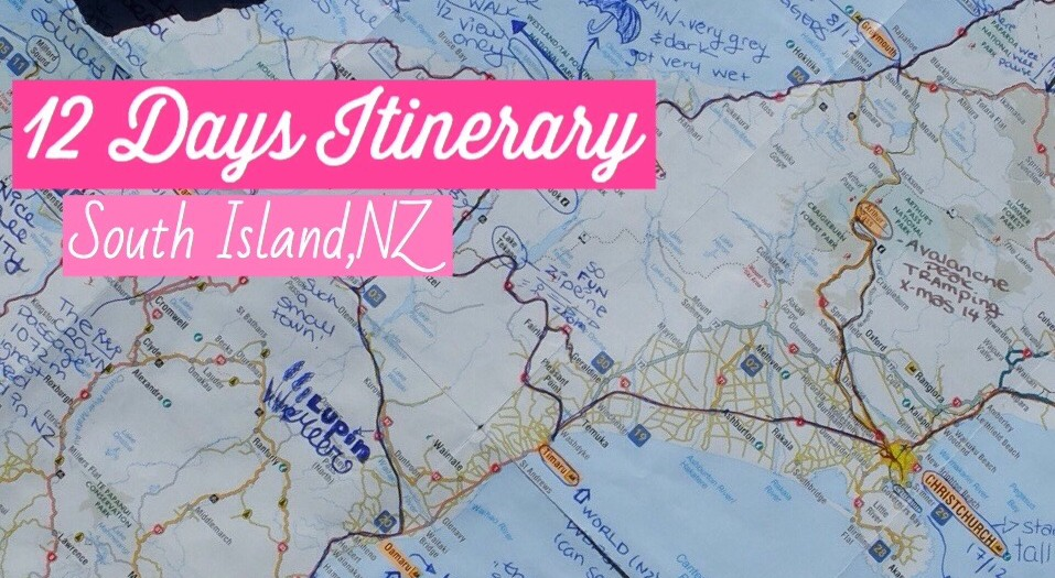 12 day Itinerary - South Island, New
