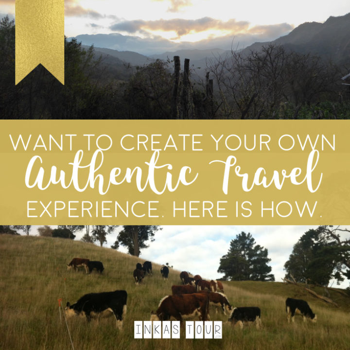 You want to create your own Authentic Travel Experience? Here is how.