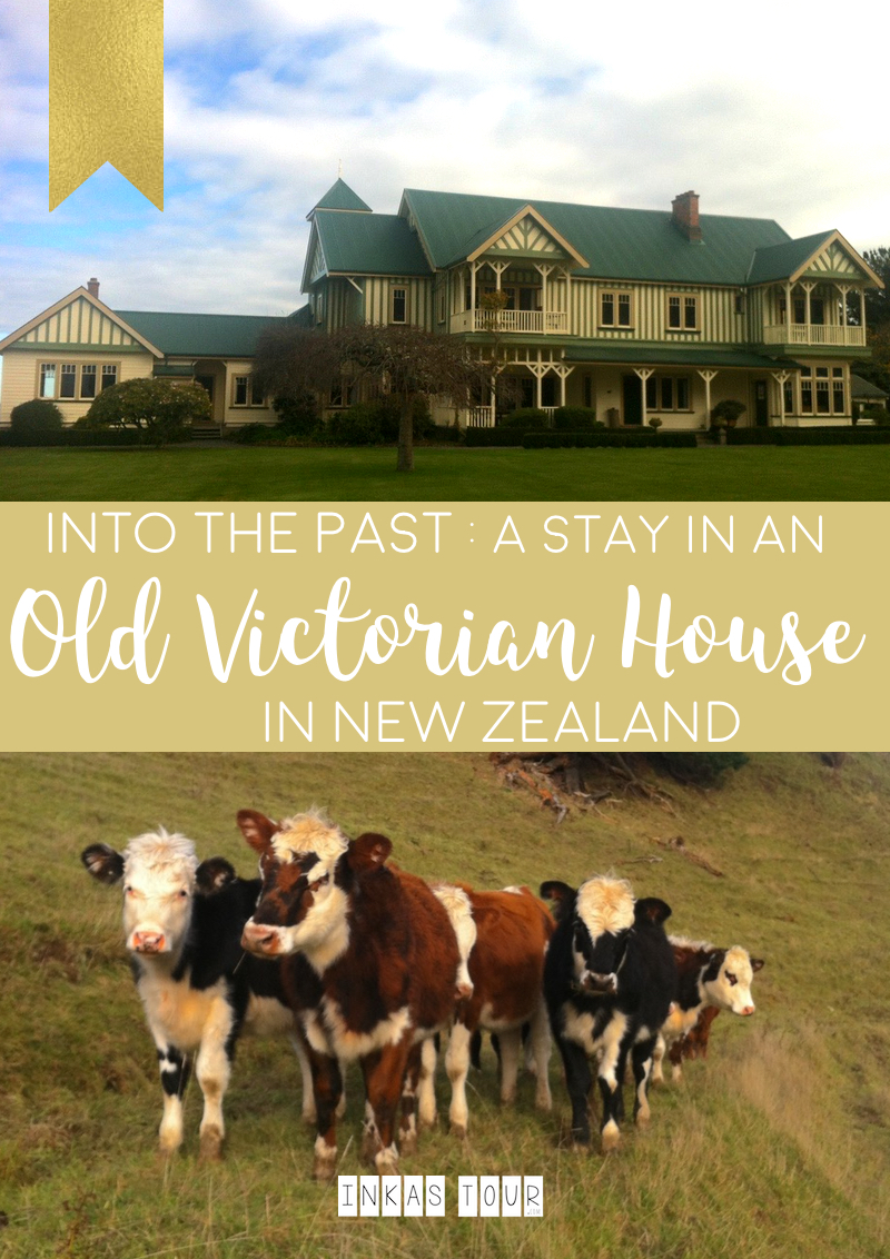 Inka Tour Old Victorian House in New Zealand
