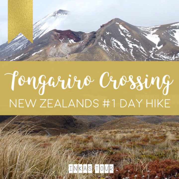 Tongariro Crossing : New Zealand Best Day Hike